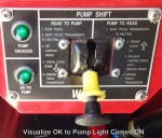 """See Green Lights on Left Side.  """"OK"""" to pump light is on.  This means the pump is engaged.  It is now Ok to pump."""
