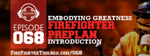 068 - Firefighter Preplan Introduction Episode Banner