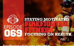5 Staying Motivated Tips for Firefighter Fitness