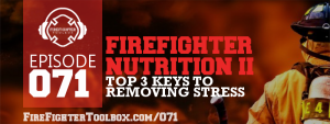 071 - Firefighter Nutrition II Episode Banner